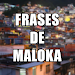 Download Frases de Maloka APK
